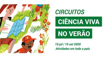 Circuitos Ciência Viva no Verão - 2020