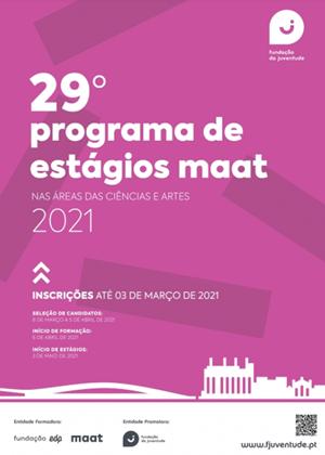 Programa de Estágios MAAT na área das Ciências e Artes